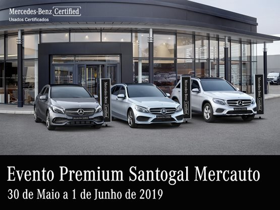 Mercedes-benz | Mercedes | Santogal Mercedes | Evento Premium | Star Selection | Carros Usados  | Lisboa | Mercauto